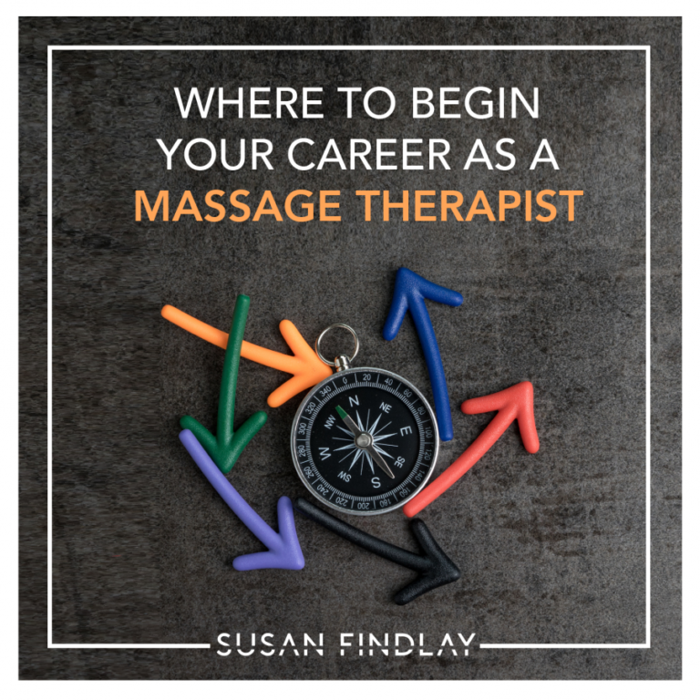 Where to begin your career as a Massage Therapist